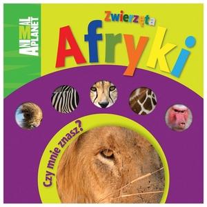 Książka Zwierzęta Afryki. Czy Mnie Znasz? - Egmont