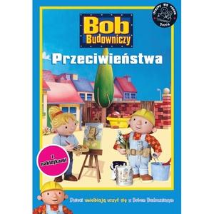 Książka Bob Budowniczy Przeciwieństwa - Egmont